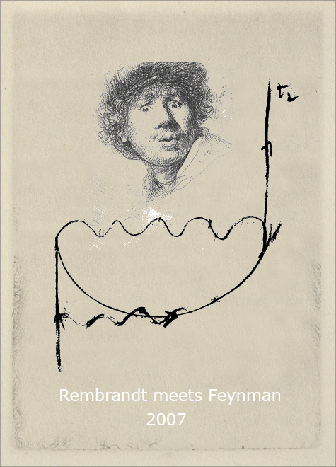 Rembrandt meetsFeynman