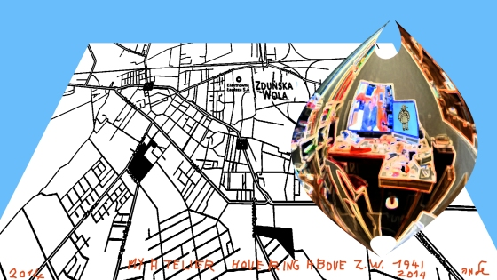 My Atelier hovering above  Zdunska Wola 1941-2014
